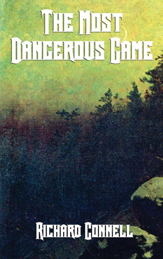 The Most Dangerous Game book cover