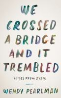 We Crossed a Bridge and It Trembled book cover