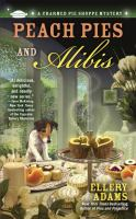 Peach Pies and Alibis book cover