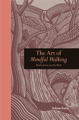 The Art of Mindful Walking book cover