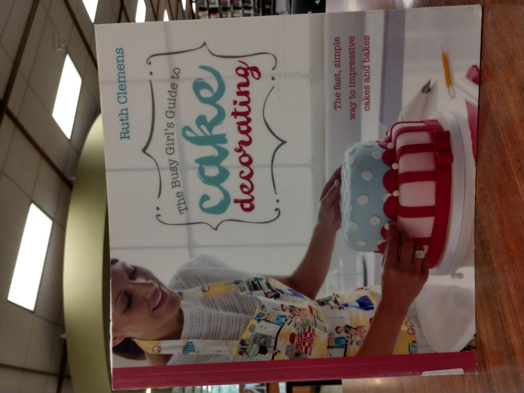 Busy Girl's Guide to Cake Decorating book cover